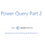 Power Query (Get & Transform) – Video Introduction Part 2