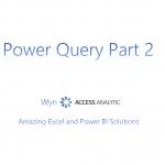Power Query (Get & Transform) – Video Introduction Part 2