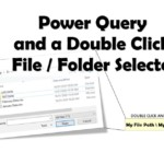 Power Query and a file selector Macro