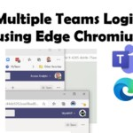 Multiple Teams logins with Edge Chromium